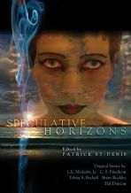 Speculative Horizons [signed hardcover] Ed by Patrick St Denis